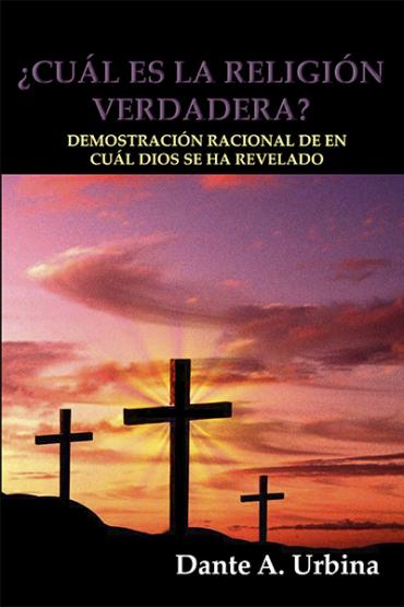 CUAL ES LA RELIGION VERDADERA